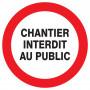 Signalétique «Chantier interdit public» Ø300