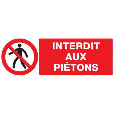Signalétique «Passage interdit aux piétons»