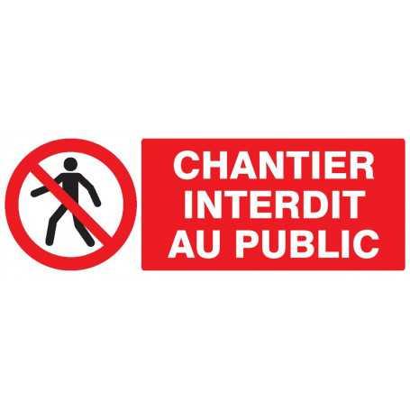 Signalétique «Chantier interdit public»